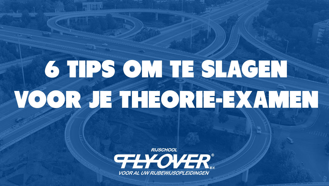 flyover_6tips_theorie_examen